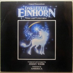 Das Letzte Einhorn »The Last Unicorn« (Original Filmsoundtrack)|1982 Virgin ‎– 205 732