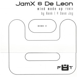 JamX & De Leon ‎– Mind Made Up (Remix)|2002 F8T 005R  Maxi Single
