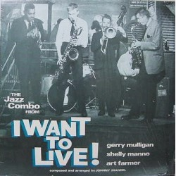 """Mulligan Gerry – The Jazz Combo From """"I Want To Live!""""