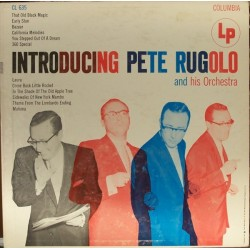Rugolo Pete and his Orchestra – Introducing |1955 Columbia – CL 635