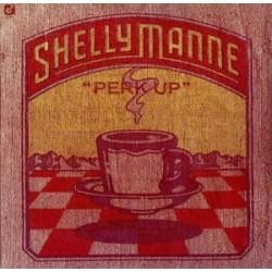 "Manne Shelly – ""Perk Up""|1976 Concord Jazz – CJ-21"