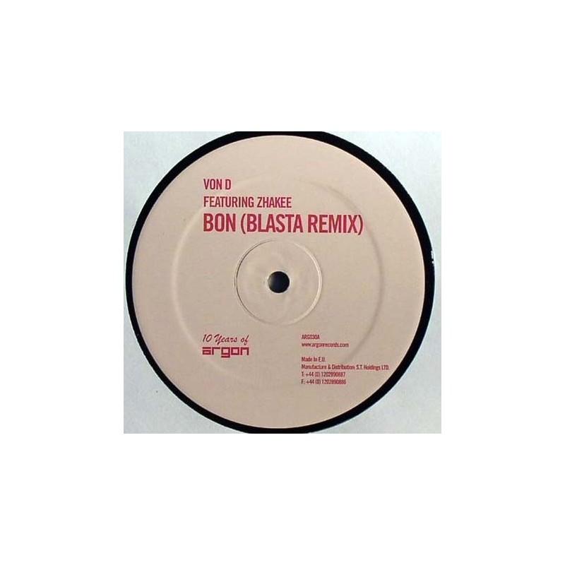 Von D – Bon (Remixes)|2010  ARG030  Maxi Single