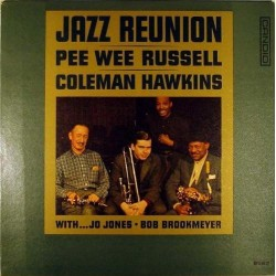Russell Pee Wee and Coleman Hawkins – Jazz Reunion|1961 Candid – CS 9020