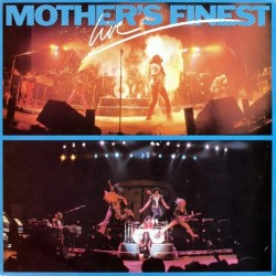 Mother's Finest – Mother's Finest Live|1979 Epic EPC 463089 1