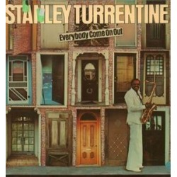 Turrentine Stanley ‎– Everybody Come On Out|1976 Bellaphon ‎– BLPS 19246