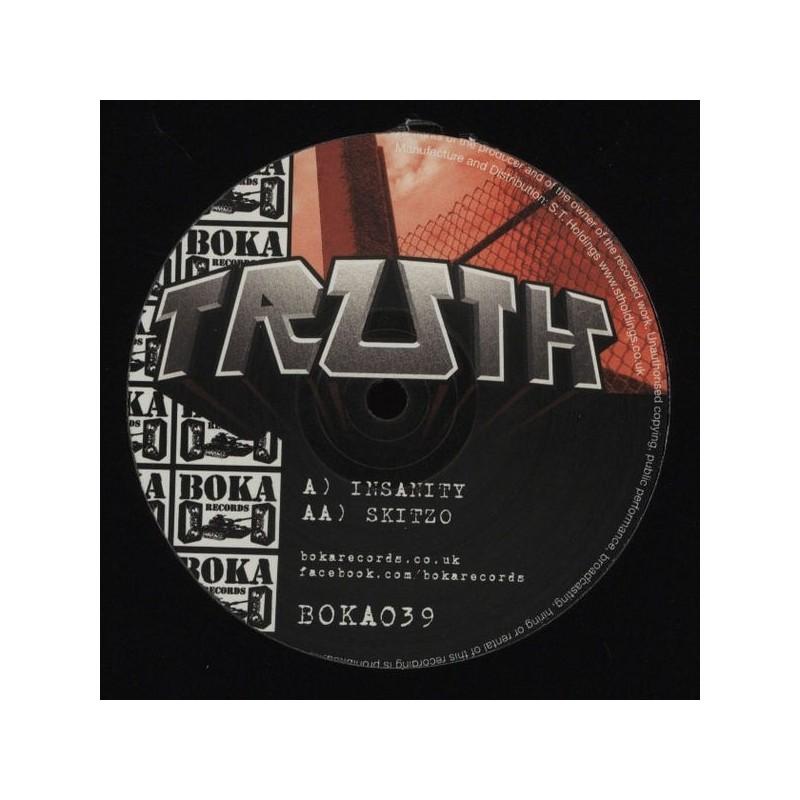 Truth) – Insanity / Skitzo|2012 BOKA039 Maxi Single