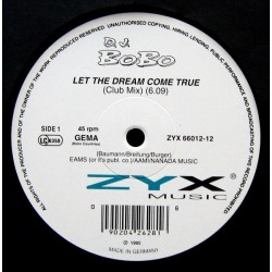DJ BoBo ‎– Let The Dream Come True|1994 ZYX 66012-12 Maxi Single