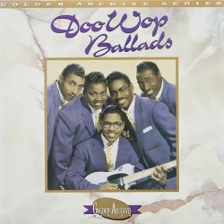 Various ‎– The Best Of The Doo Wop Ballads|1987 Rhino Records ‎– RNLP 70181