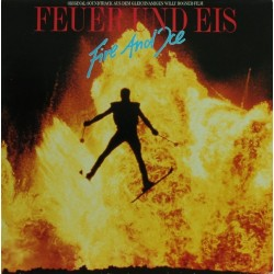 Various ‎– Feuer Und Eis / Fire And Ice (Original Soundtrack)|1986 CBSCL 7681 Club Edition