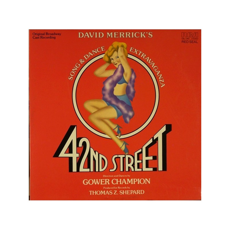 Merrick David/Thomas Z. Shepard – 42nd Street 1980    RCA Red Seal – CBL1-3891-Musical