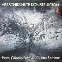 Wauer Hans-Günther- Günter Sommer – Verschränkte Konstruktion 1986      AMIGA – 8 56 134