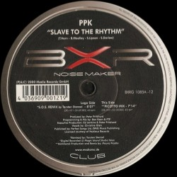 PPK – Slave To The Rhythm|2000   BXRG 1085A &8211 12 Maxi Single