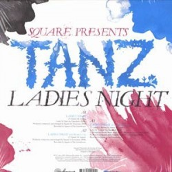 Square Presents Tanz / Hassanah ‎– Ladies Night / Sweet Remedy|2005     CF063-Maxisingle-sealed !!!