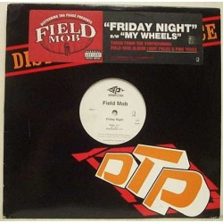 Field Mob ‎– Friday Night / My Wheels|2005   B0005578-11-Maxisingle