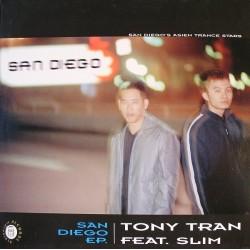 Tony Tran Feat. Slim – San Diego EP.|2001 Blutonium Records – BLU-040-Maxisingle