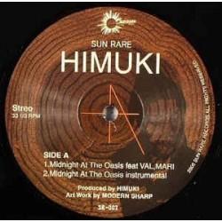 Himuki – Midnight At The Oasis|2006    Sun Rare Records – SR-002-Maxisingle