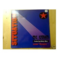 MC Crown Feat.–Mizzy Bee- Situation 1990 Remix FFR 1222 Maxi Single