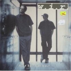 W.I.R. – Alle Zeit Der Welt|1999   EastWest Records GmbH – 3984-29591-0-Maxisingle