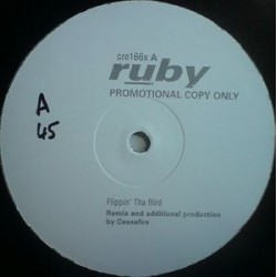 Ruby ‎– Flippin&8216 Tha Bird|1995 Creation – cre166 Maxi Single