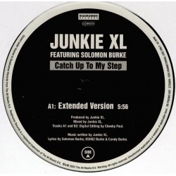 Junkie XL Featuring Solomon Burke – Catch Up To My Step|2003   Roadrunner Records – RR PROMO 697-Maxisingle
