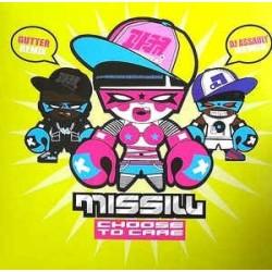 Missill – Choose To Care|2008    Discograph – 6148906-Maxisingle