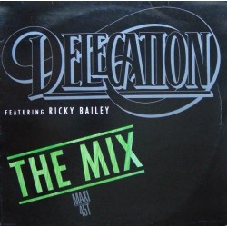Delegation Featuring Ricky Bailey ‎– The Mix|1989 ZYX 6252-12 Maxi Single
