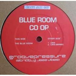 Groove Pressure – Blue Room Co Op |GROOVE JAZZ 003-Maxi-Single