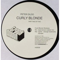 Dildo  Peter – Curly Blonde (Part Two Of Two) |2006     trd2030 -Maxi-Single