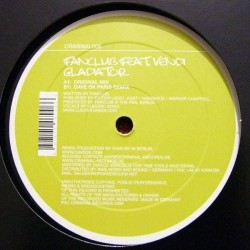 Fanclub Feat. Vendi – Gladiator |2006     CRIMINAL006 -Maxi-Single