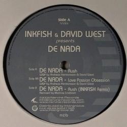Inkfish & David West presents De Nada – Rush |2006      NV004 -Maxi-Single