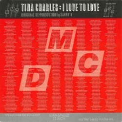 Charles ‎ Tina – I Love To Love ( Production By Sanny-X) |1986    Arista ‎– 609 066 -Maxi-Single