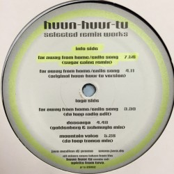 Huun-Huur-Tu – Selected Remix Works |2002     Jaro Medien – none -Maxi-Single