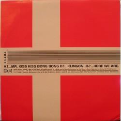 Bong James – Mr. Kiss Kiss Bong Bong  1995      2 Kool – TKT 11 -Maxi-Single