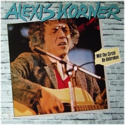 Korner ‎Alexis Korner ‎– Will The Circle Be Unbroken |1980 Tobacco Road ‎– 21041