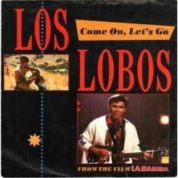 Los Lobos – Come On, Let's Go |1987      Metronome – 886 196-1-Maxi-Single