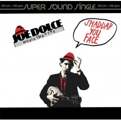 Dolce  Joe Music Theatre ‎– Shaddap You Face |1980      Ariola ‎– 600 365 -Maxi-Single