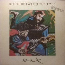 Wax ‎– Right Between The Eyes - Justo Entre Los Ojos |1986     PT-40510 -Maxi-Single