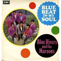 Blue Rivers And The Maroons ‎– Blue Beat In My Soul...Plus|1991 SEE 318
