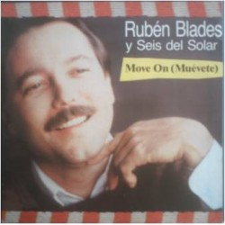 Blades Ruben Y Seis Del Solar – Move On (Muévete)  1985 966 866-0 -Maxi-Single