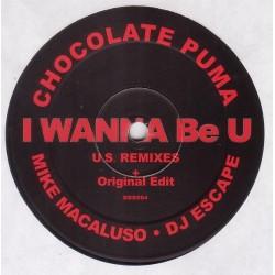 Chocolate Puma – I Wanna Be U - U.S. Remixes  |2001    DDD004 -Maxi-Single