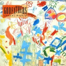 Godfathers The ‎– Unreal World 1991     Epic ‎– 656648 6 -Maxi-Single