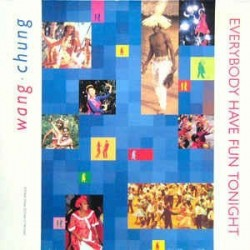 Wang Chung ‎– Everybody Have Fun Tonight |1986    920 551-0 -Maxi-Single