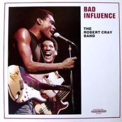 Cray Robert Band -Bad Influence|1983  Mercury 830 245-1